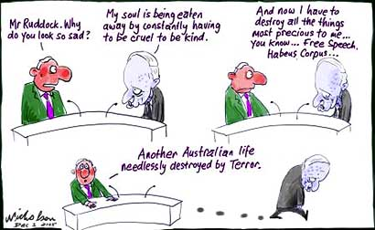 Philip Ruddock suffers because of the sedition laws he bullied upon Australia....