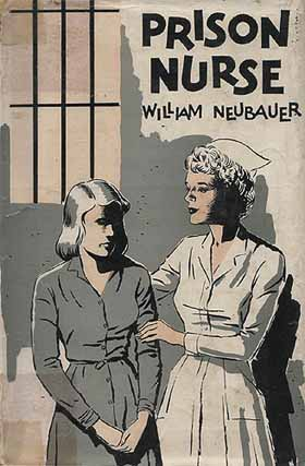Prison Nursing: the cover of a book by William Neubauer