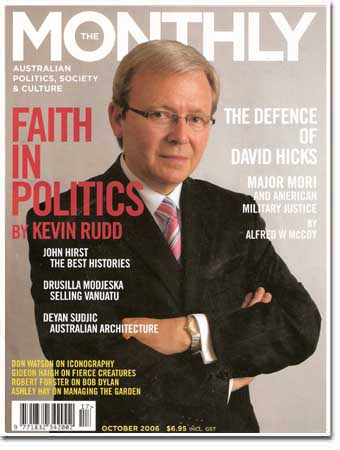The front cover of the October 2006 Monthly, where Kevin Rudd's article Faith in Politics appeared