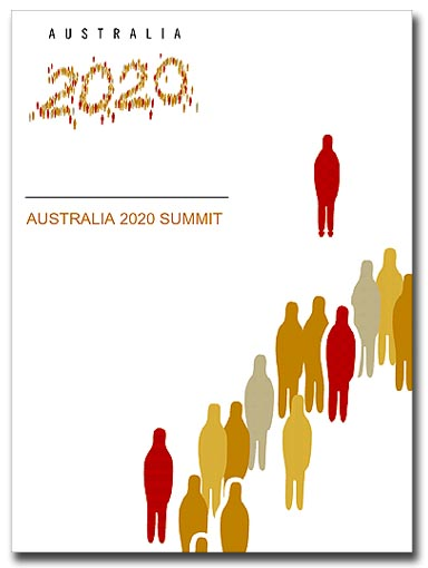 The 2020 Summit: Political Spin or a New Australia?