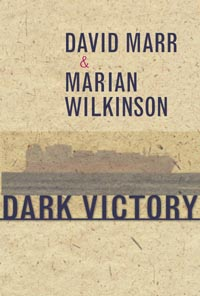 David Marr and Marian Wilkinson, Dark Victory