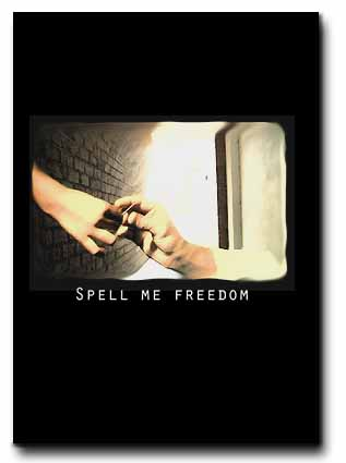 Spell Me Freedom: the DVD Cover